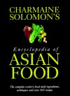 Charmaine Solomon's Encyclopedia of Asian Food - Charmaine Solomon, Nina Solomon
