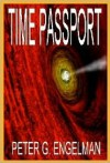 Time Passport - Peter G. Engelman