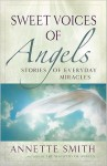 Sweet Voices of Angels - Annette Smith