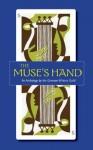 The Muse's Hand - Miriam Grace Monfredo, Gary A. Mitchell, Lynn Spitz, K.A. Gillett, Amelia Seiler, Kathleen Furey