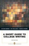 A Short Guide to College Writing with Mycomplab Access Code - Sylvan Barnet, Pat Bellanca, Marcia Stubbs