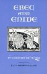 Erec and Enide - Chrétien de Troyes, Ruth Harwood Cline