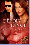 The Deadly Seance - Monette Michaels