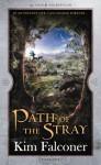 Path of the Stray - Kim Falconer