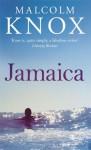 Jamaica - Malcolm Knox