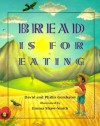 Bread Is for Eating - David Gershator, Phillis Gershator, Emma Shaw-Smith