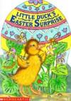 Little Duck's Easter Surprise (Sparkling Egg Books) - Lucinda McQueen
