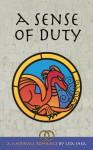A Sense of Duty - A Medieval Romance - Lisa Shea