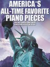 America's All-Time Favorite Piano Pieces: 166 Best-Loved Piano Solos - Amy Appleby