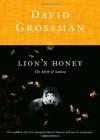 Lion's Honey: The Myth of Samson - David Grossman, Stuart Schoffman