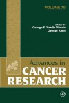 Advances in Cancer Research, Volume 70 - George F. Vande Woude, George Klein