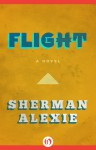Flight: A Novel - Sherman Alexie