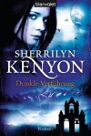 Dunkle Verführung: Roman (German Edition) - Sherrilyn Kenyon, Larissa Rabe