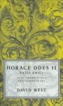 Horace Odes II: Vatis Amici: Horace Bk.2 - Horace, David West