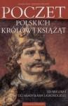 Poczet polskich królów i książąt: od Mieszka I do Władysława Laskonogiego - Stanisław Rosik, Przemysław Wiszewski
