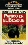 Panico en el bosque - Robert C. Wilson, Alicia Steimberg