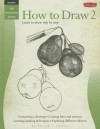 How to Draw 2: Learn to Draw Step by Step - Ken Goldman