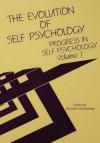 Progress in Self Psychology, V. 7: The Evolution of Self Psychology - Arnold Goldberg