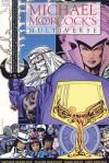 Michael Moorcock's Multiverse - Michael Moorcock, Walter Simonson, Mark Reeve, John Ridgway