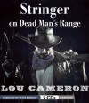 Stringer on Dead Man's Range - Lou Cameron, Peter Berkrot