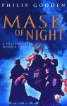 Mask of Night - Philip Gooden