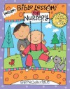 Instant Bible Lessons for Nursery: Give Thanks to God - Mary J. Davis