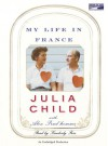 Bon Appetit: My Life in France with Paul - Julia Child, Alex Prud'Homme