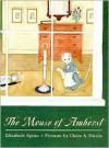Mouse of Amherst - Elizabeth Spires