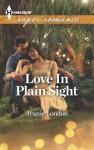 Love In Plain Sight (Harlequin Superromance) - Jeanie London