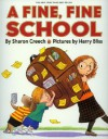 A Fine, Fine School [With Hardcover Book] - Sharon Creech