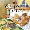 The Sleepover Surprise - Mims Cushing, Alan Phillips