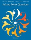 Asking Better Questions (Second Edition) - Norah Morgan, Juliana Saxton