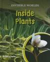 Inside Plants - Barbara Taylor