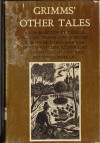 Grimm's Other Tales: A New Selection by Wilhelm Hansen - Jacob Grimm, Gwenda Morgan, Wilhelm Hansen, Ruth Michaelis-Jena, Arthur Ratcliff