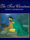 The First Christmas - Nonny Hogrogian