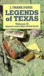 Legends of Texas Volume 2: Pirates' Gold and Other Tales - J. Frank Dobie