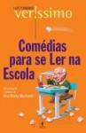 Comédias para se Ler na Escola - Luis Fernando Verissimo
