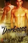 Before the Darkness (Refuge Inc. Book 1) - Leslie Lee Sanders