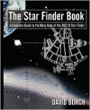 The Star Finder Book, Second Edition a Complete Guide to the Many Uses of the 2102-D Star Finder - David Burch
