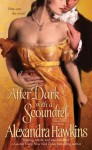 After Dark with a Scoundrel - Alexandra Hawkins