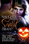 Naughty Tricks and Sinful Treats - Milly Taiden, April Angel, Rachel Firasek, Jennifer James