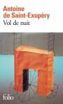 Vol de nuit - Antoine de Saint-Exupéry, André Gide