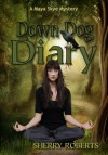 Down Dog Diary - Sherry Roberts