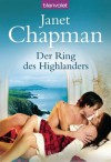Der Ring des Highlanders: Roman (German Edition) - Janet Chapman, Anke Koerten