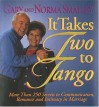 It Takes Two to Tango - Gary Smalley, Norma Smalley
