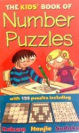 The Kids' Book of Number Puzzles - Gareth Moore, Ellen Bailey, Nikalas Catlow