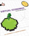 Virtual Economies: Design and Analysis - VILI Lehdonvirta, Edward Castronova