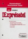 Holt Spanish 1 !Expresate! Standardized Assessment Tutor - Holt Rinehart
