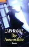 Die Auserwählte - Iain Banks