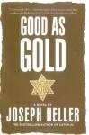 Good As Gold - Joseph Heller